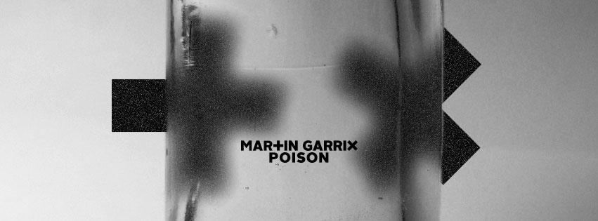 Martin Garrix POISON2