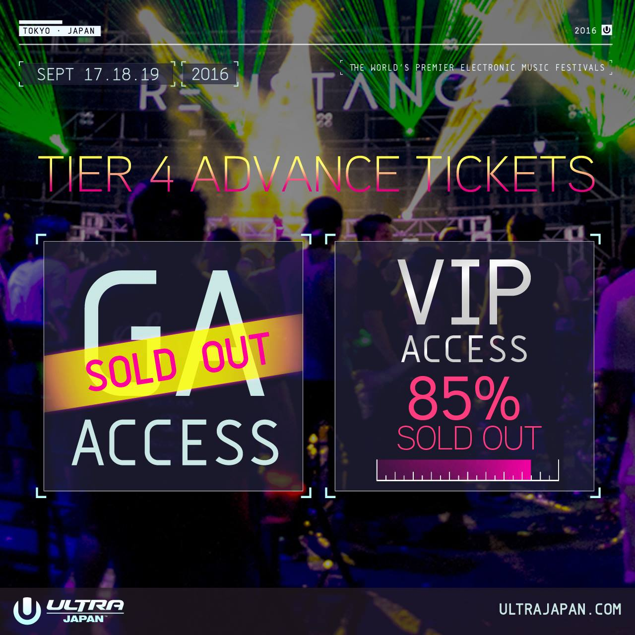 TIER4 GA TICKETS ALL SOLD OUT