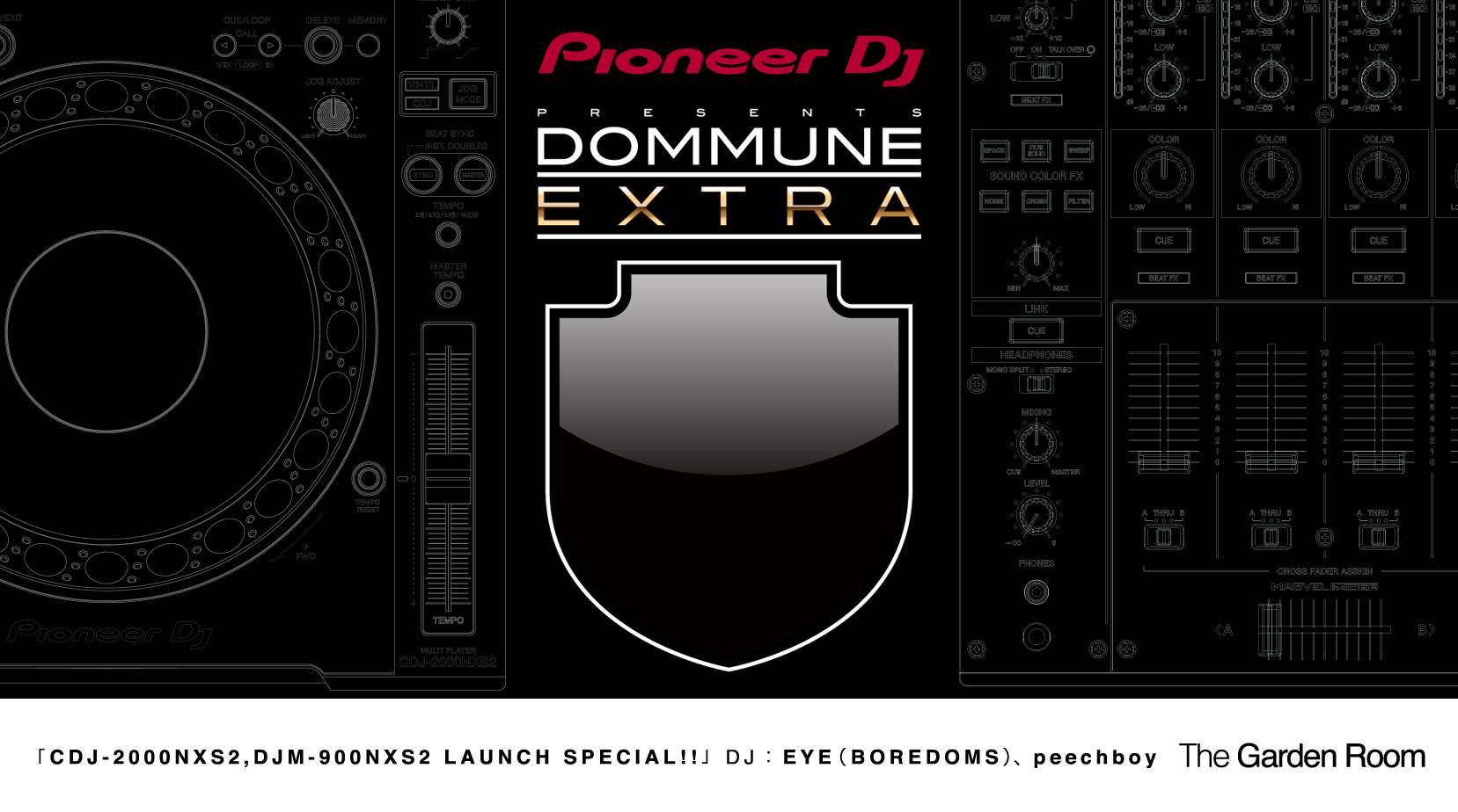 Pioneer DJ PRESENTS DOMMUNE EXTRA