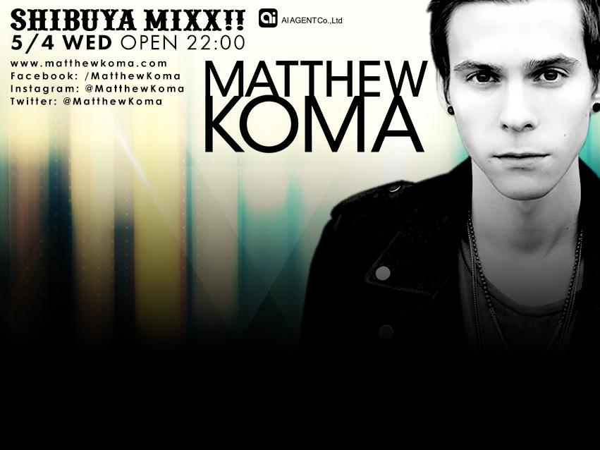 Matthew Koma T2 SHIBUYA