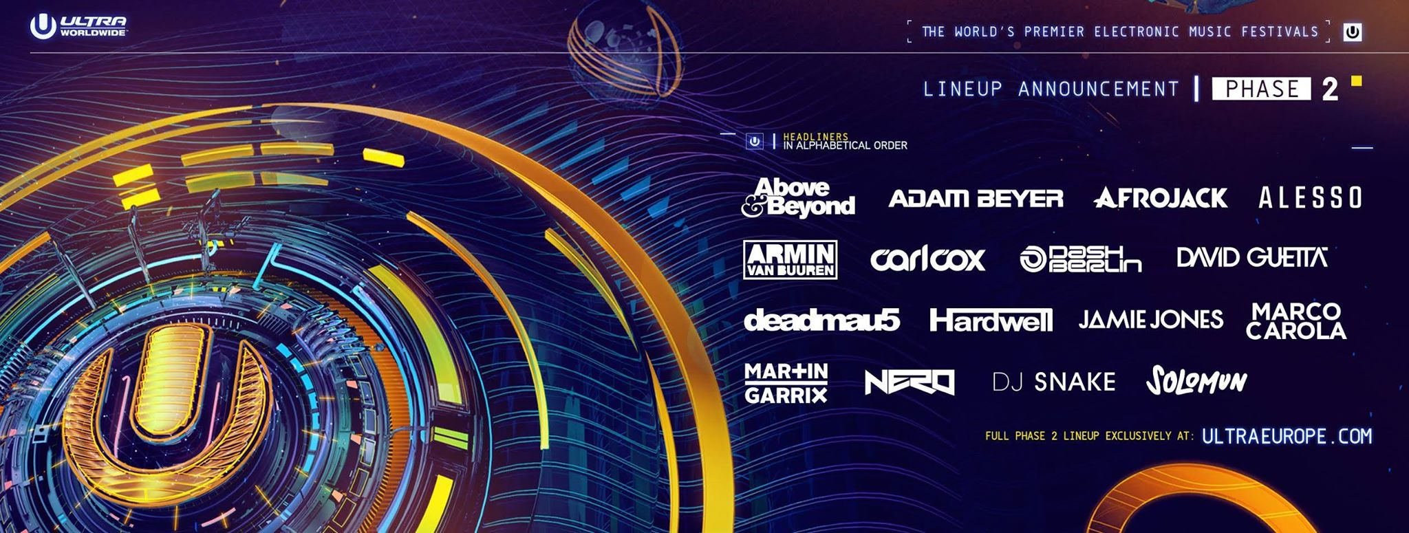 Ultra Europe 2016 Phase 2 Lineup2